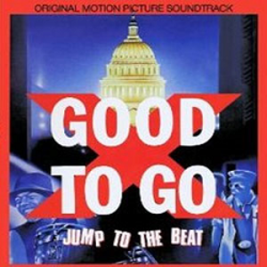 Good to Go (soundtrack) - Image: Good To Go soundtrack