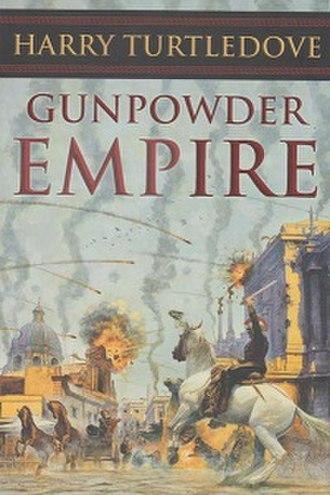 Crosstime Traffic - First edition dust-jacket of Gunpowder Empire
