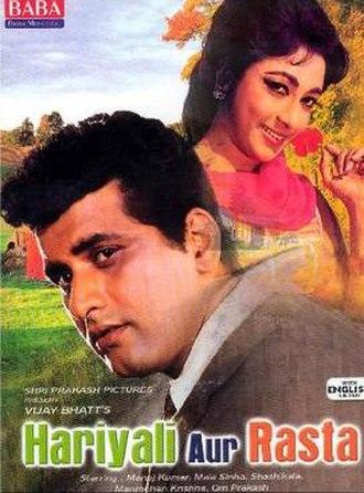 Hariyali Aur Rasta - Image: Hariyali Aur Rasta, 1962 Hindi film