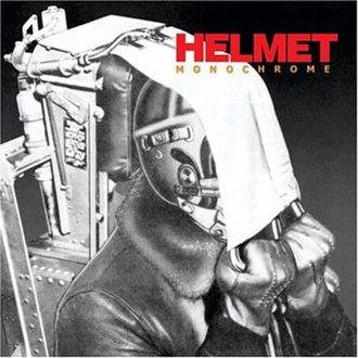 Monochrome (Helmet album) - Image: Helmet Monochrome