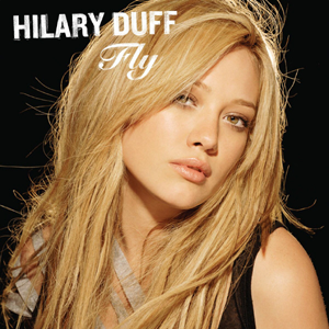 Fly (Hilary Duff song) - Image: Hilary Duff Fly EU