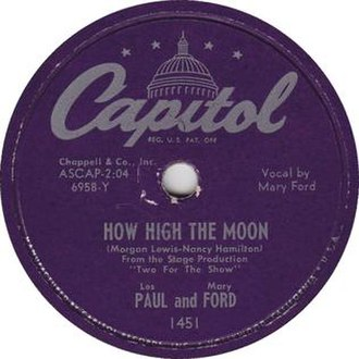 How High the Moon - 1951 Capitol Records 78 single by Les Paul and Mary Ford, 1451.