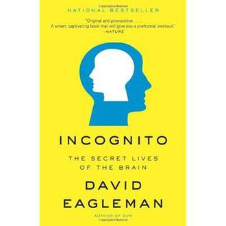 Incognito: The Secret Lives of the Brain - Cover of the book Incognito by David Eagleman