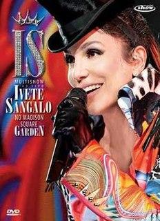 <i>Multishow ao Vivo: Ivete Sangalo no Madison Square Garden</i> 2010 live album /Video by Ivete Sangalo