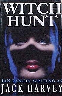 <i>Witch Hunt</i> (novel) book by Ian Rankin