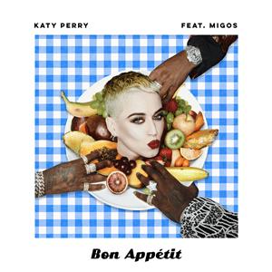 Bon Appétit (song) - Image: Katy Perry Bon Appétit (Official Single Cover)