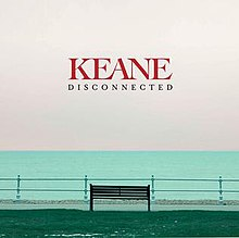 Disconnected (Keane song) - Wikipedia