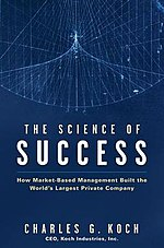 How Market-Based Management Built the World's Largest Private Company - Charles Koch