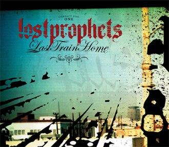 Last Train Home (Lostprophets song) - Image: Last train cd 1