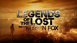 Legends of the Lost with Megan Fox.jpg