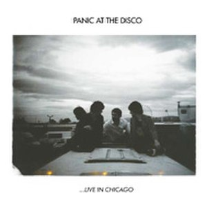 Live in Chicago (Panic at the Disco album) - Image: Live in chicago