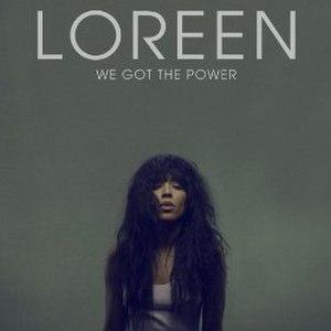 We Got the Power (Loreen song) - Image: Loreen We Got the Power