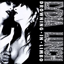 Lydia Lunch In Limbo