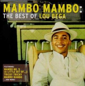 Mambo Mambo – The Best of Lou Bega - Image: Mambo Mambo Best of Lou Bega