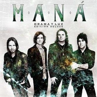 Drama y Luz - Image: Mana Drama y Luz Deluxe Edition 2