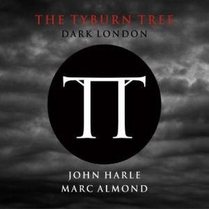 The Tyburn Tree (Dark London) - Image: Marc almond tyburn tree album cover