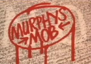 <i>Murphys Mob</i>