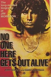<i>No One Here Gets Out Alive</i> book by Jerry Hopkins