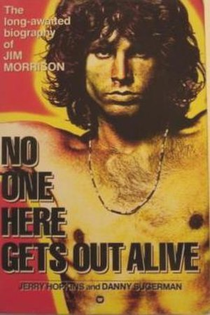 No One Here Gets Out Alive - Image: No One Gets Out Of Here Alive