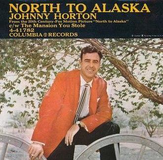 North to Alaska (song) - Image: North to Alaska Johnny Horton