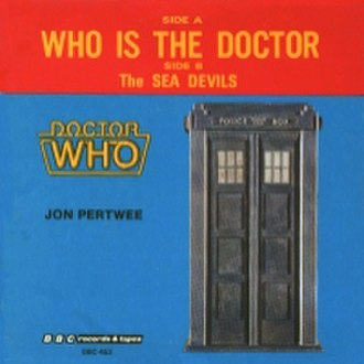 "Jon Pertwee - Cover of the 1972 """"Who is the Doctor"" single (1983 re-issue by the BBC)"