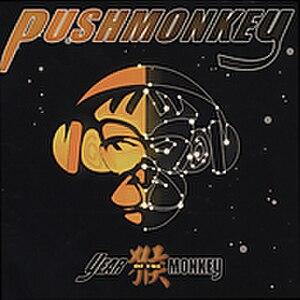 Year of the Monkey (album) - Image: Pushmonkey Year of the Monkey