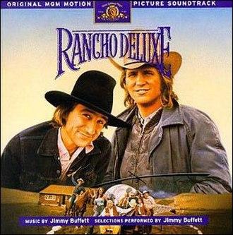 Rancho Deluxe (soundtrack) - Image: Rancho Deluxe Soundtrack Rerelease