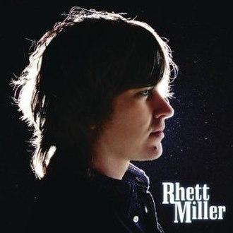 Rhett Miller (album) - Image: Rhett Milleralbum