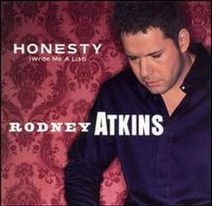 Honesty (Write Me a List) - Image: Rodney Atkins single cover Honesty