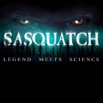 Sasquatch: Legend Meets Science - Image: Sasquatch Legend Meets Science