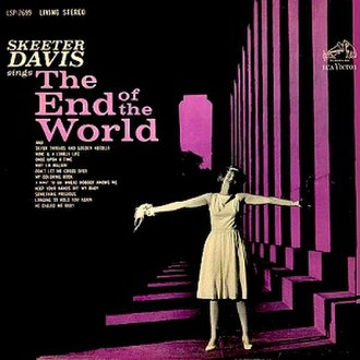 Skeeter Davis Sings The End of the World - Image: Skeeter Davis sings The End of the World