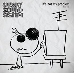 It's Not My Problem - Image: Sneaky Sound Syetm INMP