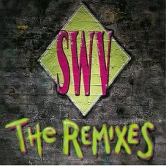 The Remixes (SWV EP) - Image: Swvremixes