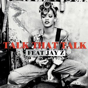 Talk That Talk (Rihanna song) - Image: Talk That Talk Cover