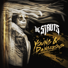 The Struts - Young & Dangerous.png