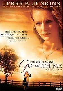 <i>Though None Go with Me</i> 2006 television film
