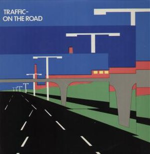 On the Road (Traffic album) - Image: Traffic Onthe Road