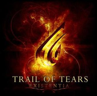 Existentia - Image: Trail Of Tears Existentia