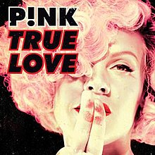 220px-True_Love_by_P!nk.jpg