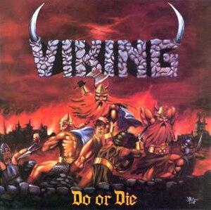 Do or Die (Viking album) - Image: Viking Do or Die