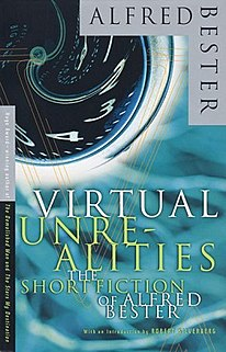<i>Virtual Unrealities</i> book by Alfred Bester
