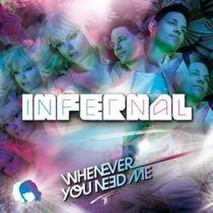Whenever You Need Me (Infernal song) - Image: Whenever You Need Me (Infernal single cover art)