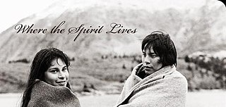 <i>Where the Spirit Lives</i> 1989 Canadian television film by Bruce Pittman