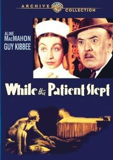 <i>While the Patient Slept</i> (film) 1935 film by Ray Enright