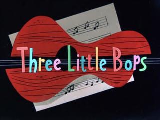 <i>Three Little Bops</i>