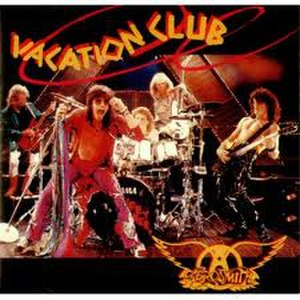 Vacation Club - Image: Aerosmith, Vacation Club