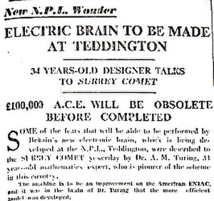 Surrey Comet - Alan Turing, then 34, spoke to the Surrey Comet in 1946 about his idea for 'an electronic brain' - the precursor of the modern computer