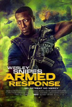 Armed Response (2017 film) - Theatrical release poster