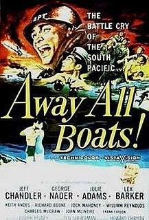 <i>Away All Boats</i> 1956 film by Joseph Pevney