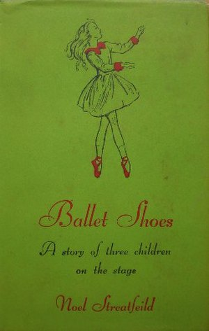 Ballet Shoes (novel) - First edition